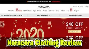 Noracora Clothing Review: [Noracora.com] SCAM? Or Legit?