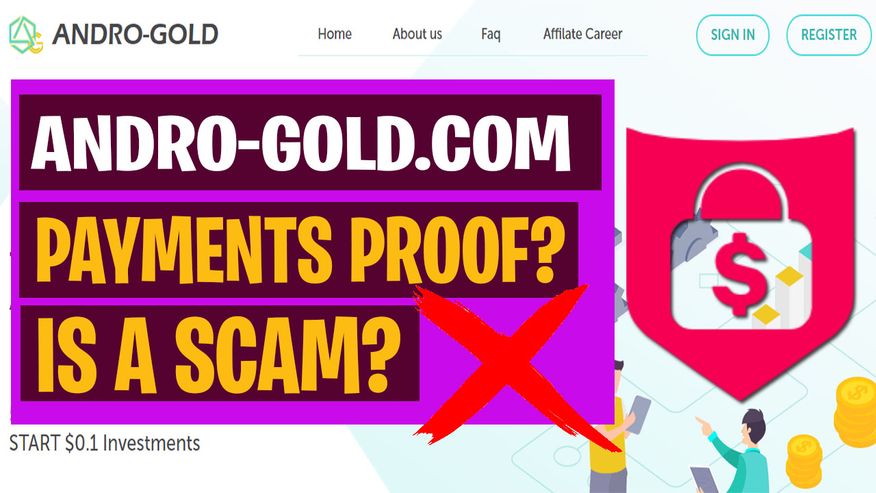Is Andro-gold. com A Scam Andro Gold Payment Proof Or Withdraw (Honest Review)